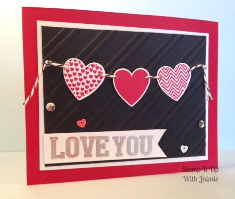 Stampin Up - Hearts - Stamp It Up With Jaimie - Valentine's Day