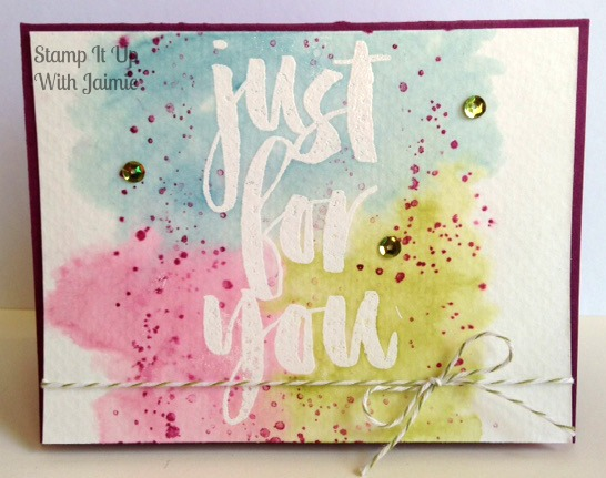 Just For You - Stamp It Up With Jaimie - Stampin Up