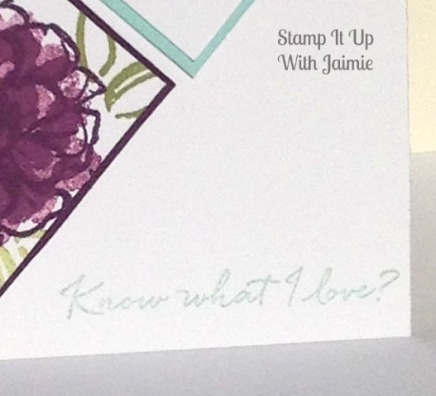 What I Love - Stamp It Up With Jaimie - Sentiment