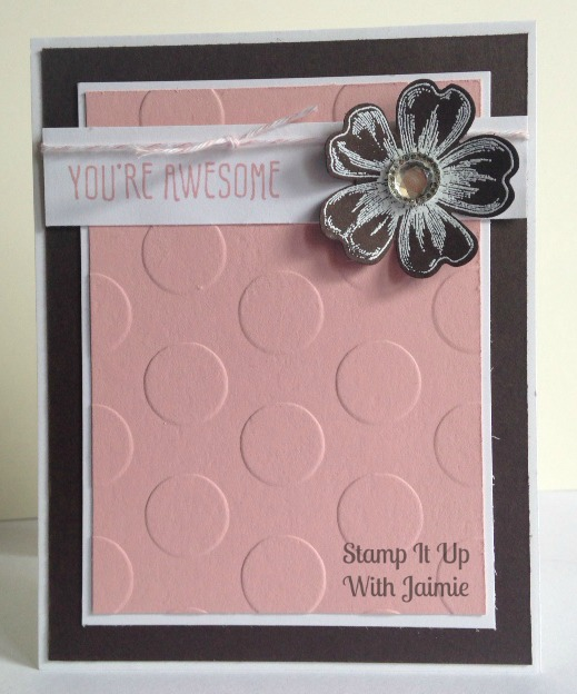 You're Awesome - Stamp It Up With Jaimie