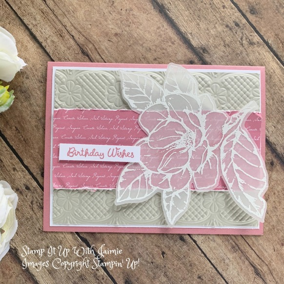 Stampin Up Good Morning Magnolia Embossed Flower Stamp It Up