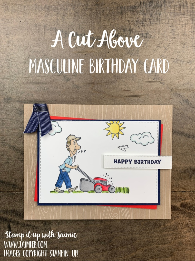Stampin Up A Cut Above Father's Day Masculine Birthday Card