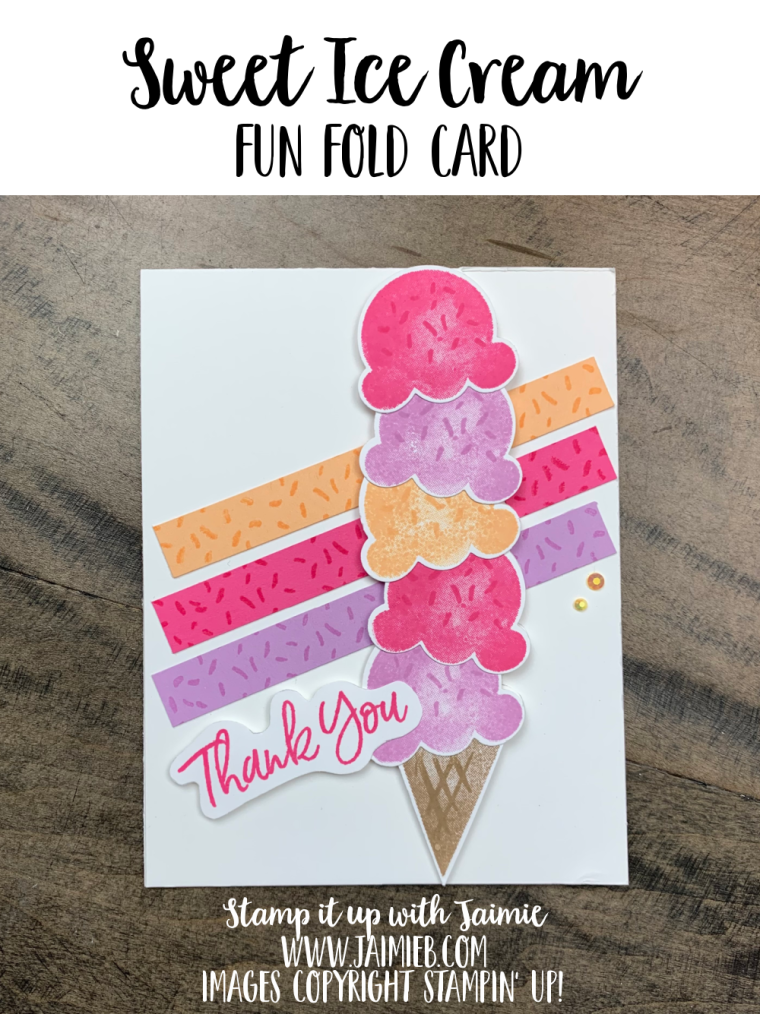Stampin' Up! Sweet Ice Cream Fun Fold Card