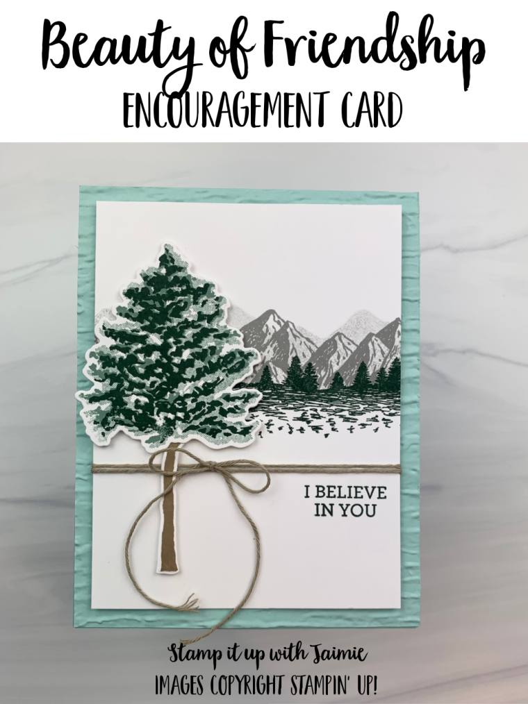 Stampin' Up! Beauty of Friendship Encouragement Card
